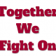 Together We Fight On USC Event